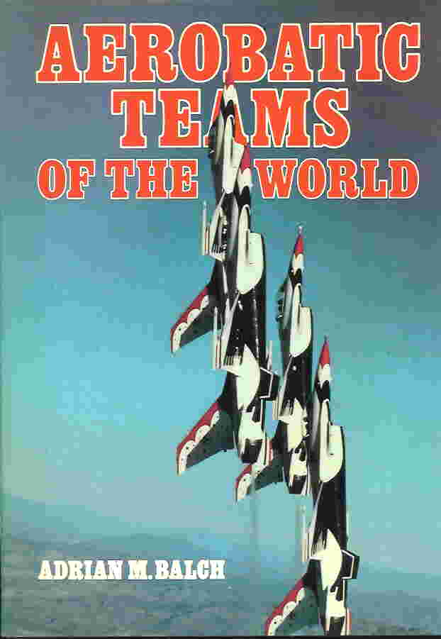 Image not found :Aerobatic Teams of the World (Airlife)