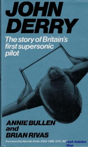 Image not found :John Derry, the Story of Britain's first Supersonic Pilot
