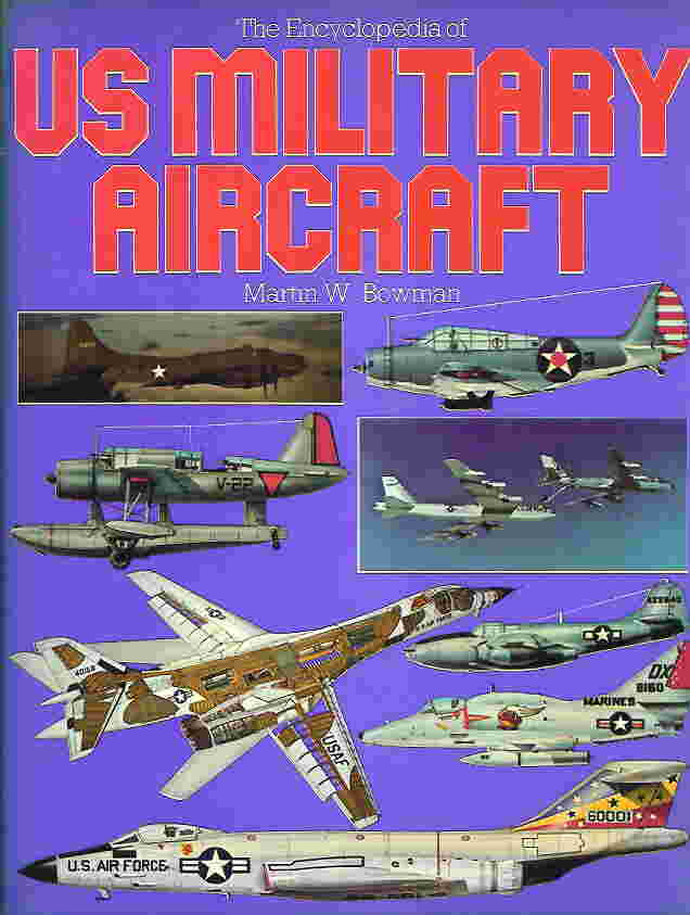 Image not found :Encyclopedia of US Military Aircraft (A&AP, hbk)