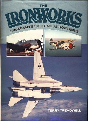 Image not found :Ironworks, Grumman's Fighting Aeroplanes
