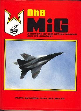 Image not found :OKB MiG, a History of the Design Bureau and its Aircraft