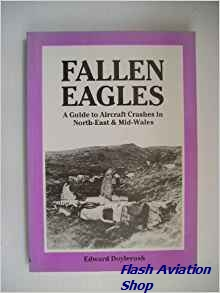 Image not found :Fallen Eagles, Guide to Aircraft Crashes in North East & Mid-Wales