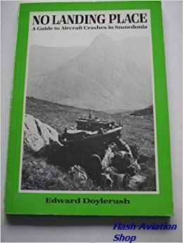 Image not found :No Landing Place, A Guide Aircraft Crashes in Snowdonia (reprint)