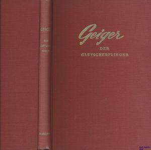 Image not found :Geiger, der Gletscherflieger (nd)