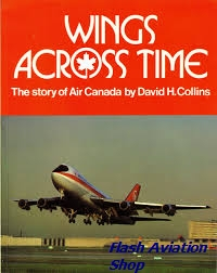 Image not found :Wings Across Time, the Story of Air Canada