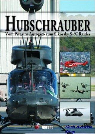 Image not found :Hubschrauber, vom Pitcairn Autogiro zum Sikorsky S-97 Raider