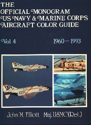 Image not found :Official Monogram USN & USMC Aircraft Color Guide vol.4