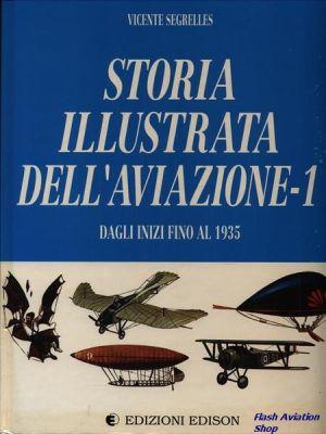 Image not found :Storia Illustrata dell' Aviazione - 1; Dagli Inizo Fino Al 1935