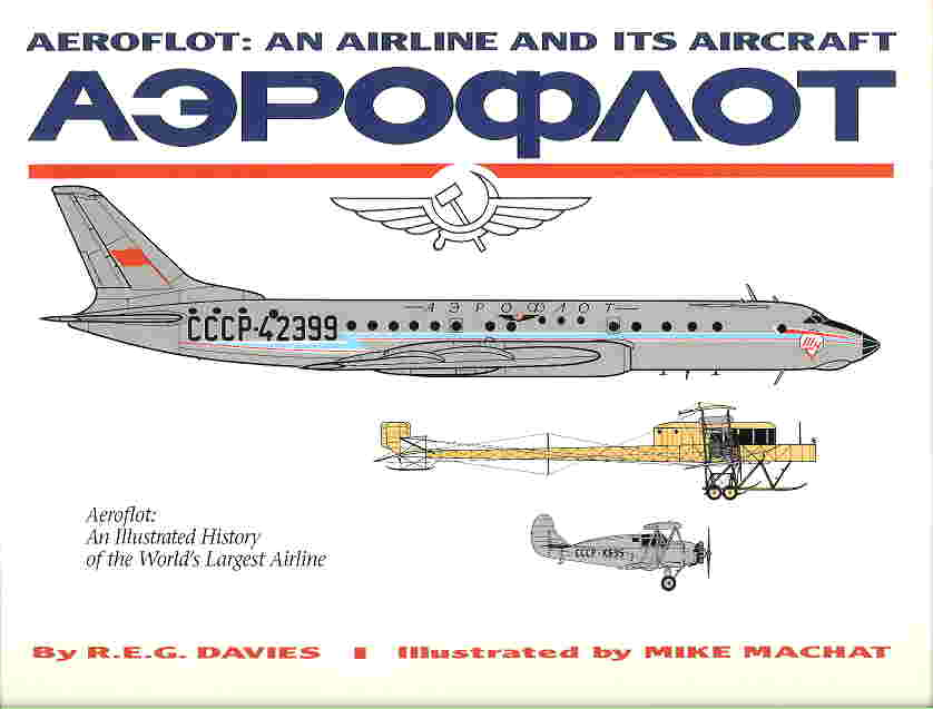 Image not found :Aeroflot: an Airline and it's Aircraft (Airlife)