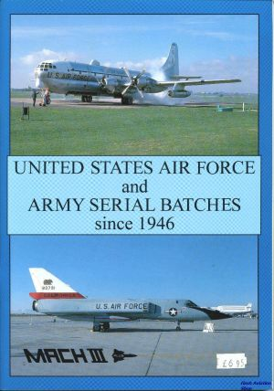 Image not found :United States Air Force and Army Serial Batches since 1946