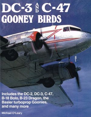 Image not found :DC-3 and C-47 Gooney Birds (Airlife)