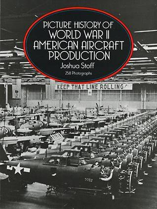 Image not found :Picture History of World War II American Aircraft Production