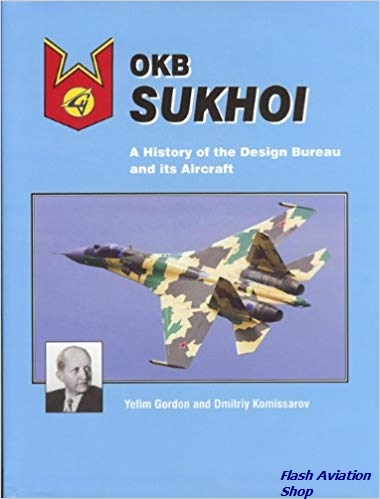 Image not found :OKB Sukhoi, A history of the Design Bureau and its Aircraft (1996)