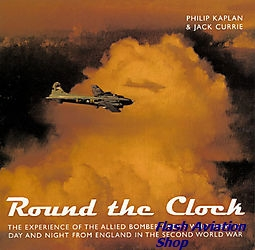 Image not found :Round the Clock, Experience Of The Allied Bomber Crews Who Flew By