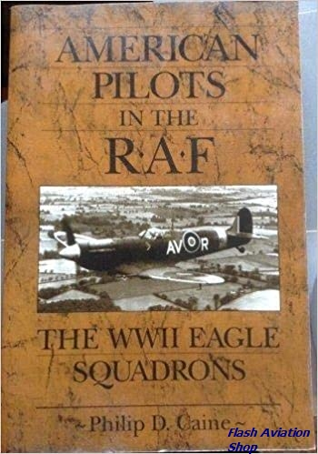 Image not found :American Pilots in the RAF: the WWII Eagle Squadrons