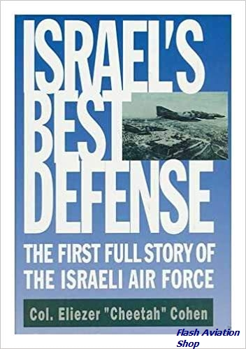Image not found :Israel's Best Defense, First Full Story of the Israeli Air Force