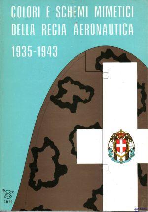 Image not found :Colori e Schemi Mimetici della Regia Aeronautica 1935-43 (1977)