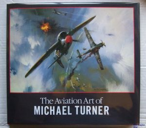Image not found :Aviation Art of Michael Turner, the