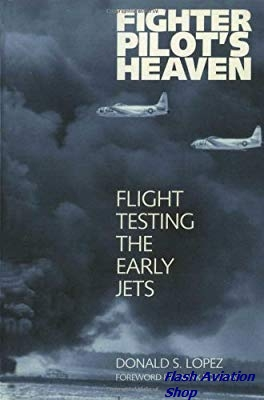 Image not found :Fighter Pilot's Heaven, Flight testing the Early Jets