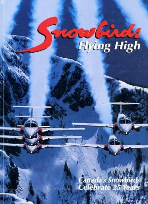 Image not found :Snowbirds Flying High, Canada's Snowbirds Celebrate 25 Years
