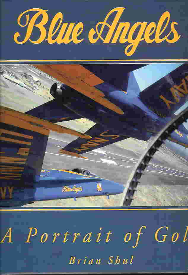 Image not found :Blue Angels, a Portrait of Gold (some slightly wrinkled pages)