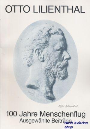 Image not found :Otto Lilienthal, 100 Jahre Menschenflug