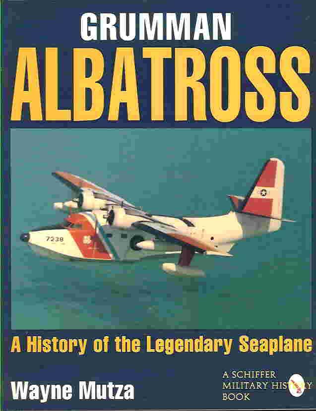 Image not found :Grumman Albatross, History of a Legendary Seaplane