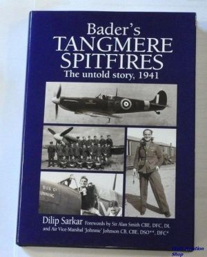 Image not found :Bader's Tangmere Spitfires, the Untold story, 1941 (PSL)