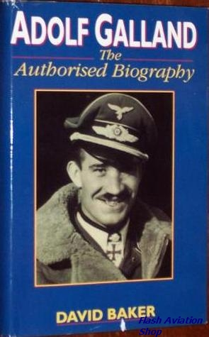 Image not found :Adolf Galland; the Authorized Biography