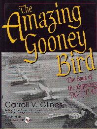 Image not found :Amazing Gooney Bird, the Saga of the Legendary DC-3