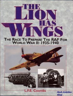 Image not found :Lion has Wings, the Race to prepare the RAF for WWII