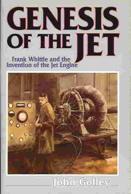 Image not found :Genesis of the Jet, Frank Whittle and the invention o/t JE (sbk)