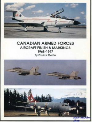 Image not found :Canadian Armed Force's Aircraft Finish & Markings 1968-1997