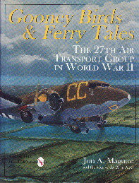 Image not found :Gooney Birds & Ferry Tales, the 27th Air Transport Group in WWII