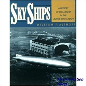 Image not found :Sky Ships, a History of the Airship in the US Navy (Orion)