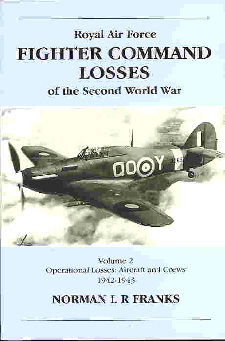 Image not found :RAF Fighter Command Losses o/t Second World War Vol 2: 1942-1943