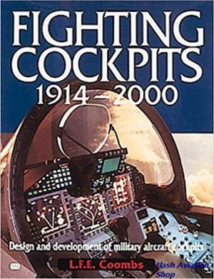 Image not found :Fighting Cockpits 1914-2000 (Airlife)