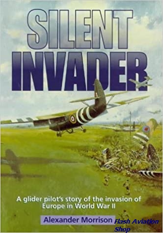 Image not found :Silent Invader, a Glider Pilot's Story of the Invasion (hbk)