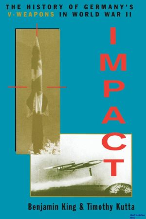 Image not found :Impact, the History of Germany's V-Weapons in World War Two