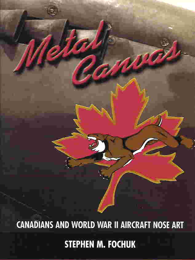 Image not found :Metal Canvas: Canadians & World War II Aircraft Nose Art