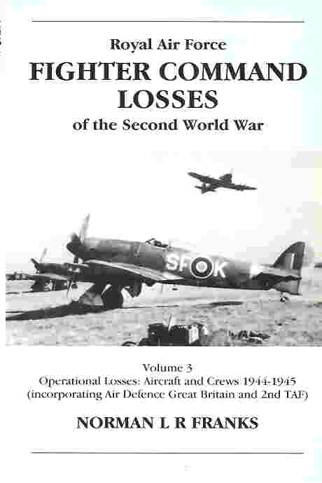 Image not found :RAF Fighter Command Losses o/t Second World War Vol 3: 44-45
