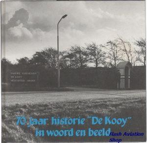 Image not found :70 Jaar Historie 'De Kooy' in Woord en Beeld
