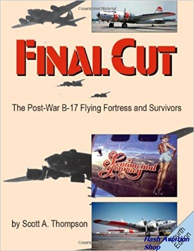 Image not found :Final Cut, Post-War B-17 Flying Fortress: the Survivors