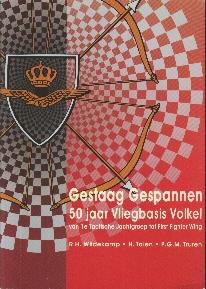 Image not found :Gestaag Gespannen, 50 Jaar Vliegbasis Volkel