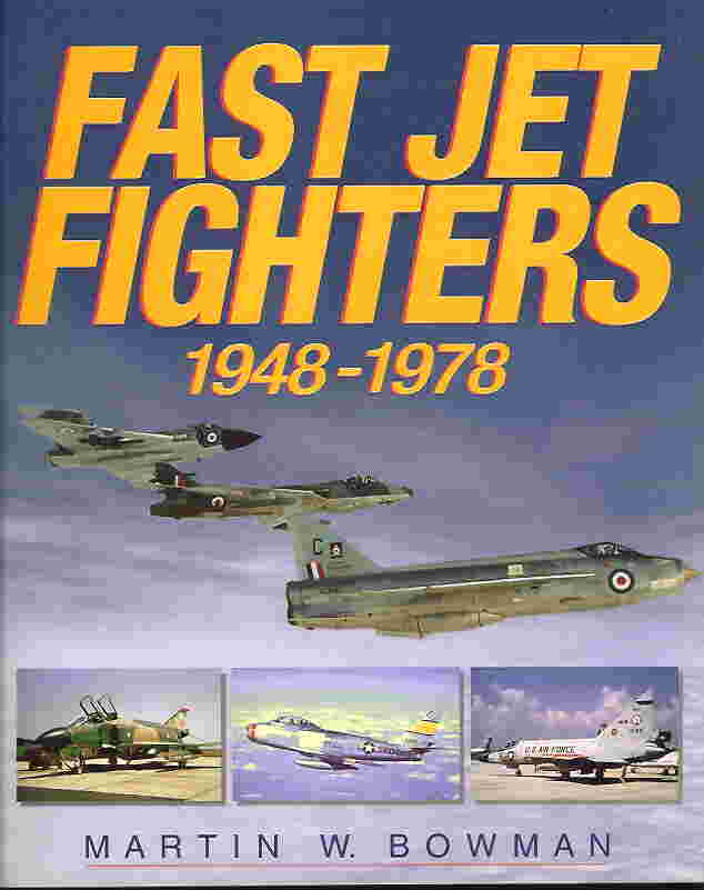 Image not found :Fast Jet Fighters 1947 - 1978 (Airlife)