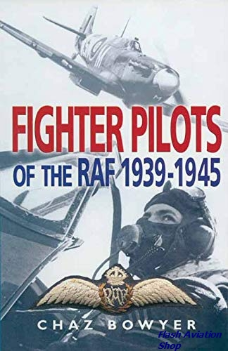 Image not found :Fighter Pilots of the RAF 1939 - 1945 (Pen & Sword)