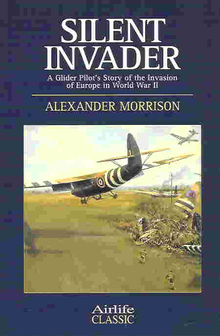 Image not found :Silent Invader, a Glider Pilot's Story of the Invasion (sbk)
