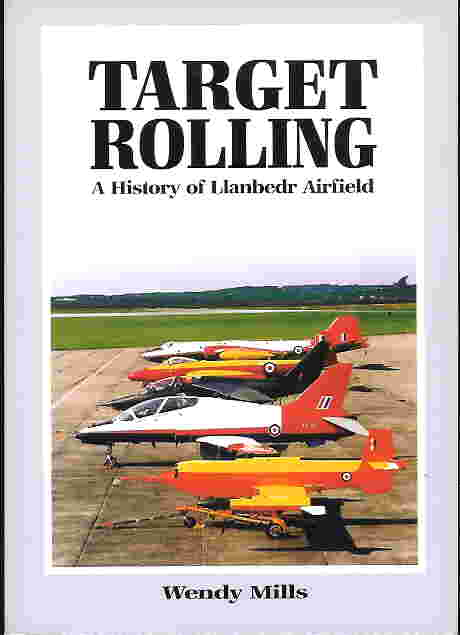 Image not found :Target Rolling, Llanbedr Airfield 1941-2002