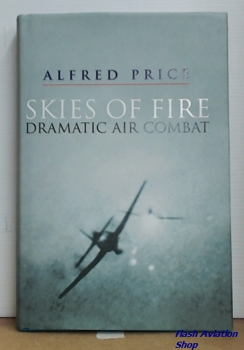Image not found :Skies of Fire, Dramatic Air Combat