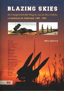Image not found :Blazing Skies, de Groepen Geleide Wapens van de KLu in Duitsland